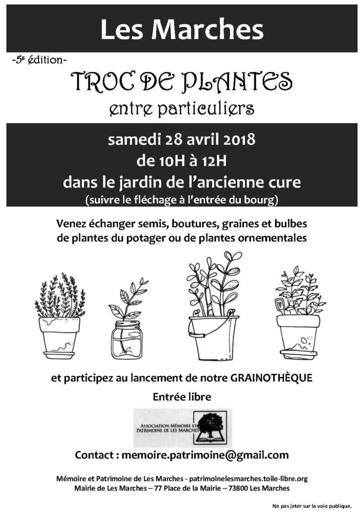 les marches troc de plantes entre particuliers samedi 28 avril 2018 de 10h 12h. Black Bedroom Furniture Sets. Home Design Ideas